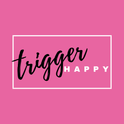 Trigger Happy Show